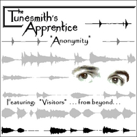 The Tunesmith's Apprentice | Anonymity