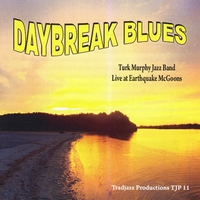 Turk Murphy Jazz Band | Daybreak Blues