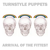 Turnstyle Puppets | Arrival of the Fittest