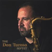 Don Turoso | The Don Turoso Septet
