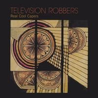 Television Robbers | Real Cool Capers