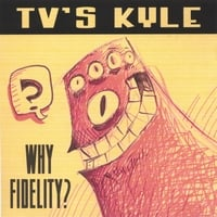 TV's Kyle | Why Fidelity?