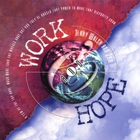 Terry Walsh and 2 A.M. | Work and Hope