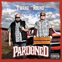 Twang and Round | Pardoned