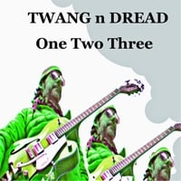 Twang N Dread | One Two Three