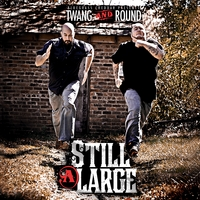 Twang and Round | Still At Large