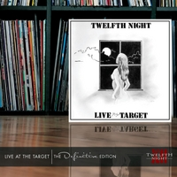 Twelfth Night | Live At the Target (The Definitive Edition)