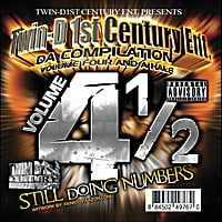 Twin D1st Century Ent | TwinD1st Century Entertainment, Vol. 4 1/2 : Still Doing Numbers