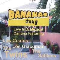 The Twins | Bananas Gang Live In A Mexican Cantina