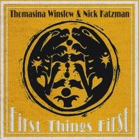 Thomasina Winslow & Nick Katzman | First Things First