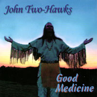 John Two-Hawks | Good Medicine
