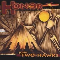 John Two-Hawks | Honor