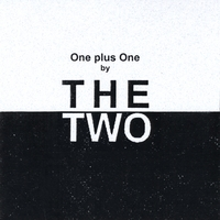The Two | One Plus One by the Two