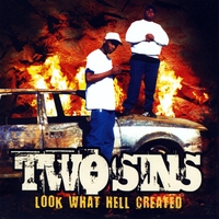Two Sins | Look What Hell Created