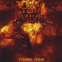 Two Ton Anvil | Coming Home