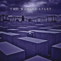 Two Worlds Apart | Two Worlds Apart