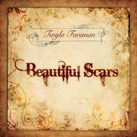 Twyla Foreman | Beautiful Scars
