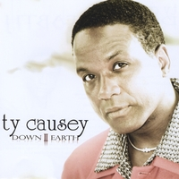 Ty Causey | Down 2 Earth