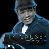 Ty Causey | Cool in My Skin