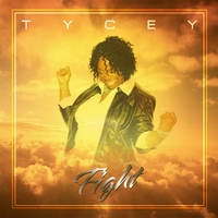 Tycey | Fight