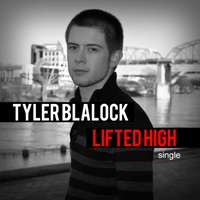 Tyler Blalock | Lifted High