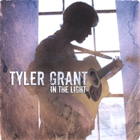 Tyler Grant : In The Light