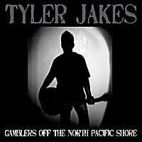 Tyler Jakes | Gamblers Off the North Pacific Shore