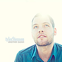 Tyler Stenson | Another Gleam