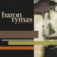 Baron Tymas | Insight At Midnight