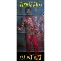 Tyrone Davis | Flashin' Back