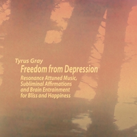 Tyrus Gray | Freedom from Depression