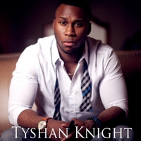 Tyshan Knight | My Thoughts