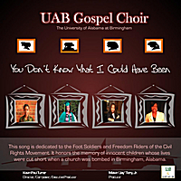 UAB Gospel Choir | You Don't Know What I Could Have Been