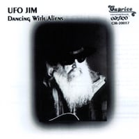 UFO Jim | Dancing With Aliens
