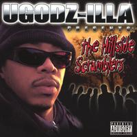 UGOD/ Wu-Tang | UGOD-zilla  presents The Hillside Scramblers