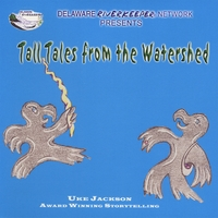 Uke Jackson | Tall Tales From the Watershed