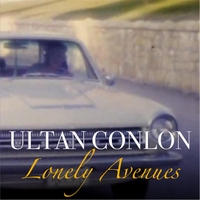 Ultan Conlon | Lonely Avenues