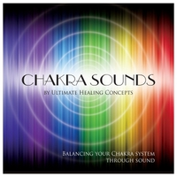 Ultimate Healing Concepts | Chakra Sounds