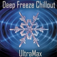UltraMax | Deep Freeze Chillout
