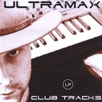 UltraMax | Club Tracks LP