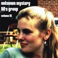 Unknown Mystery 60's Group | Volume III - Love Songs