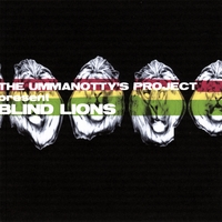 The Ummanotty Project | Blind Lions