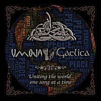 Umoja Gaelica | Umoja Gaelica - Uniting the World One Song at a Time