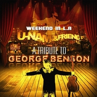 U-Nam | Weekend in L.A (A Tribute to George Benson )