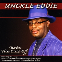 Unckle Eddie | Shake the Dust Off
