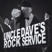 Uncle Dave's Rock Service | Uncle Dave's Rock Service