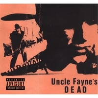 Uncle Fayne's Dead | Greatest Hits: '88-'99