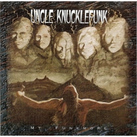 Uncle Knucklefunk | Mt. Funkmore