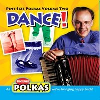 Uncle Mike and his Polka Band | Pint Size Polkas, Vol. Two: Dance!