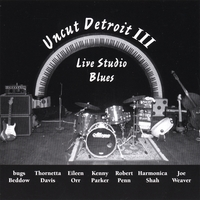 Various Artists | Uncut Detroit III: Live Studio Blues